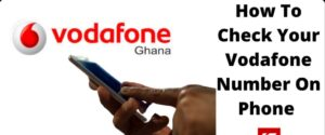 how to check your vodafone number on phone